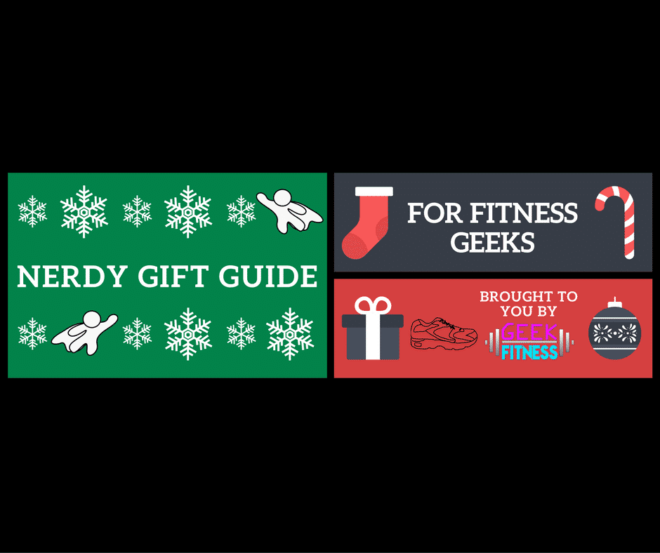 Nerdy Gift Guide for Fitness Geeks